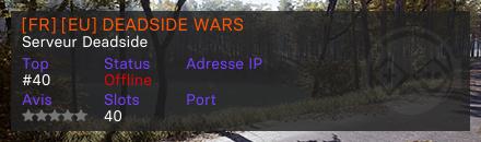 [FR] [EU] DEADSIDE WARS - Serveur Deadside