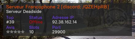 Serveur Francophone 2 [discord: /QZEHpRB] - Serveur Deadside