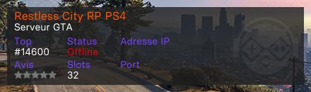 Restless City RP PS4 - Serveur Grand Theft Auto