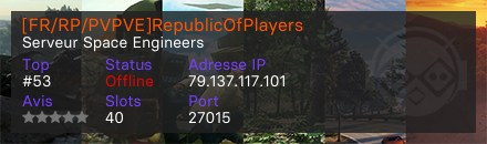 [FR/RP/PVPVE]RepublicOfPlayers - Serveur Space Engineers