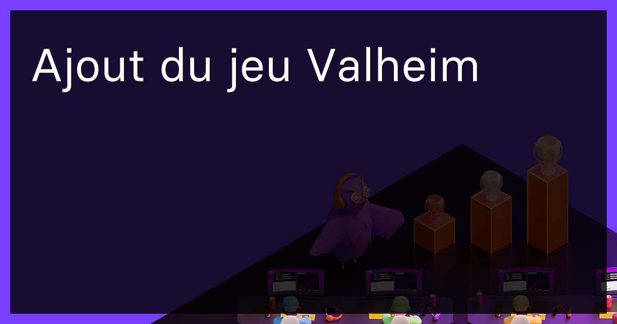 Ajout du jeu Valheim